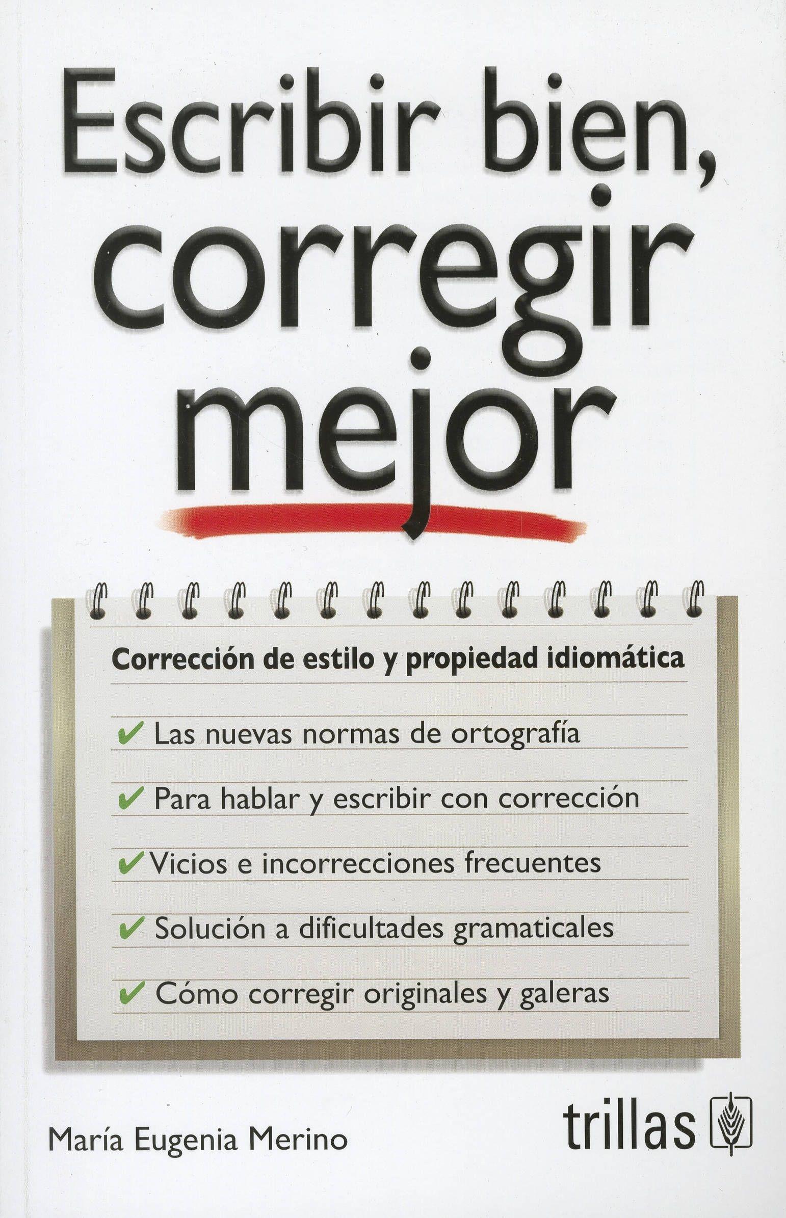 gandhi :: ECRIBIR BIEN, CORREGIR MEJOR: CORRECCION DE ESTILO Y ...