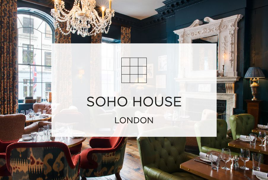 Soho House London | 76 Dean Street