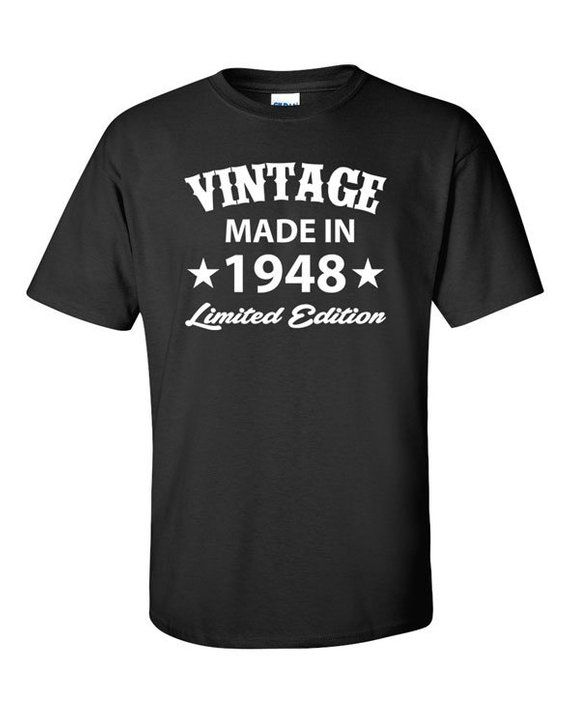 Born In 1948 Any Year 70 Years Old Gifts For 70th Birthday Gift Papa T Shirt 70t