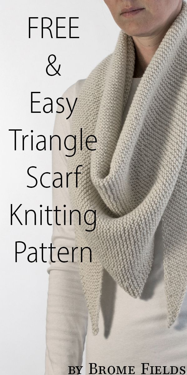 FREE & Easy Triangle Scarf Knitting Pattern by Brome Fields ...