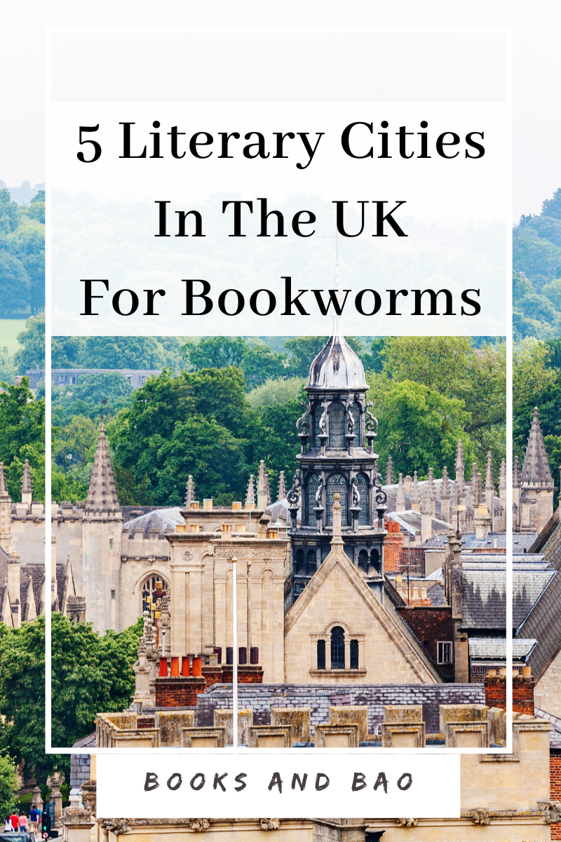 Travel Guide Five Literary Cities To Visit In The Uk In 2020 Literary Travel Travel Culture Travel