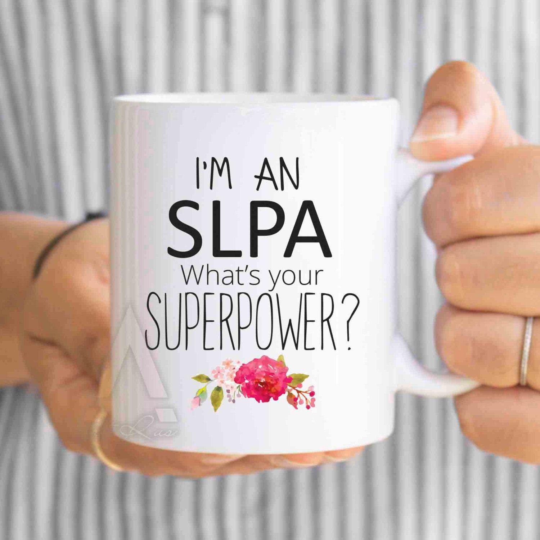 Speech Therapy Quotes Slpa Mug Pathology Assistant Gift Speech Pathology Assistant Mug