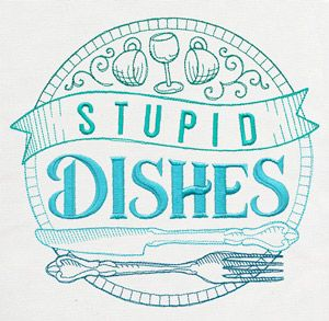 Give Those Dirty Dishes Some Sass With This Bold Design. Perfect For Kitchen  Towels,. Embroidery ...