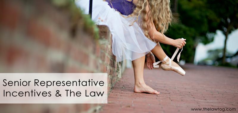 Senior Rep Program Incentives and The Law Senior rep