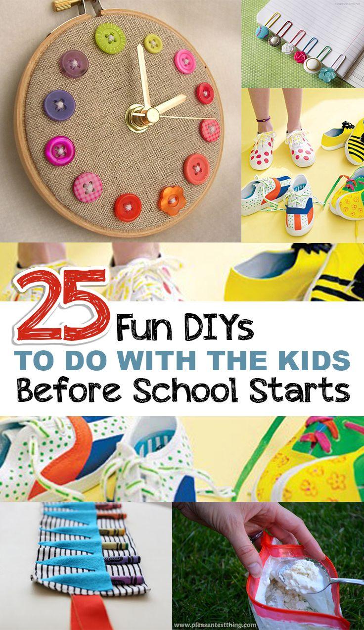 25 Fun DIYs to do with the kids before school starts Diy