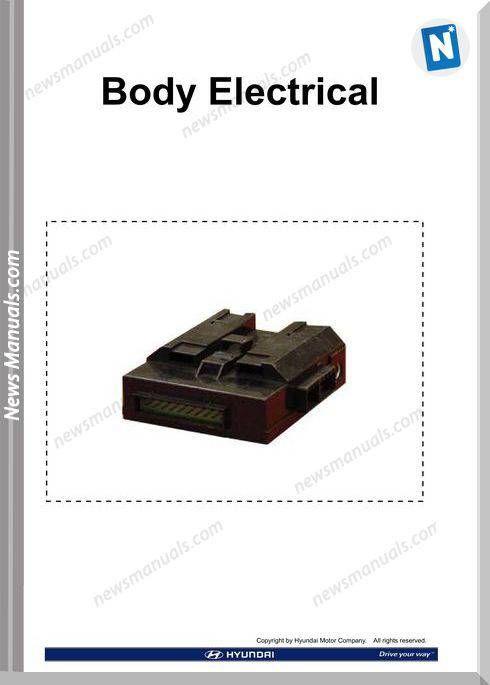Hyundai Technical Training Step 2 Body Electrical 2009