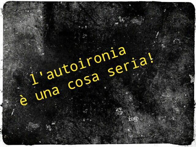 Autoironia Frases En Italiano Frases Con Imagenes Frases