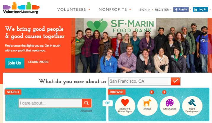 Sites like Volunteer Match let you select your interests and city to connect you with opportunities.