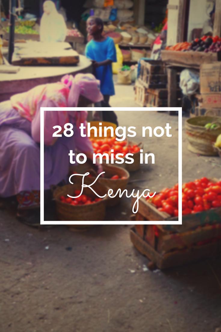 28 things not to miss in Kenya!