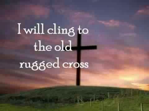 So I Ll Cherish The Old Rugged Cross Till My Trophies At Last I