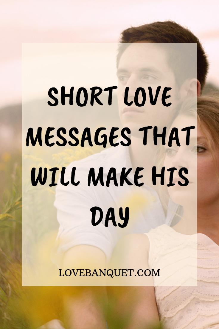 Short Love Messages Love Messages Love Message For Boyfriend Romantic Love Messages