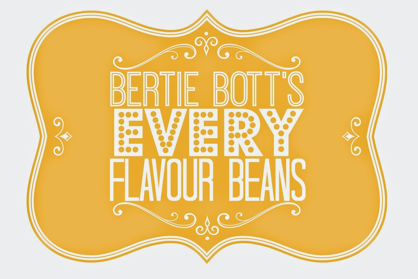 Image Result For Bertie Botts Every Flavor Beans Label
