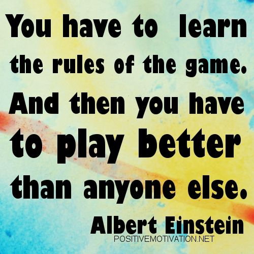 Friends Quotes | Albert Einstein Quote You learn rules ...