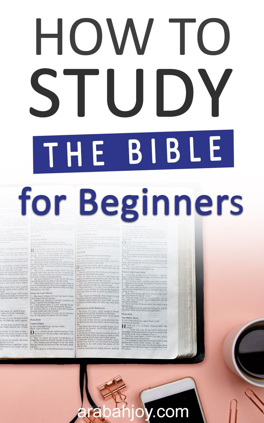 How to study the bible for beginners arabah bible