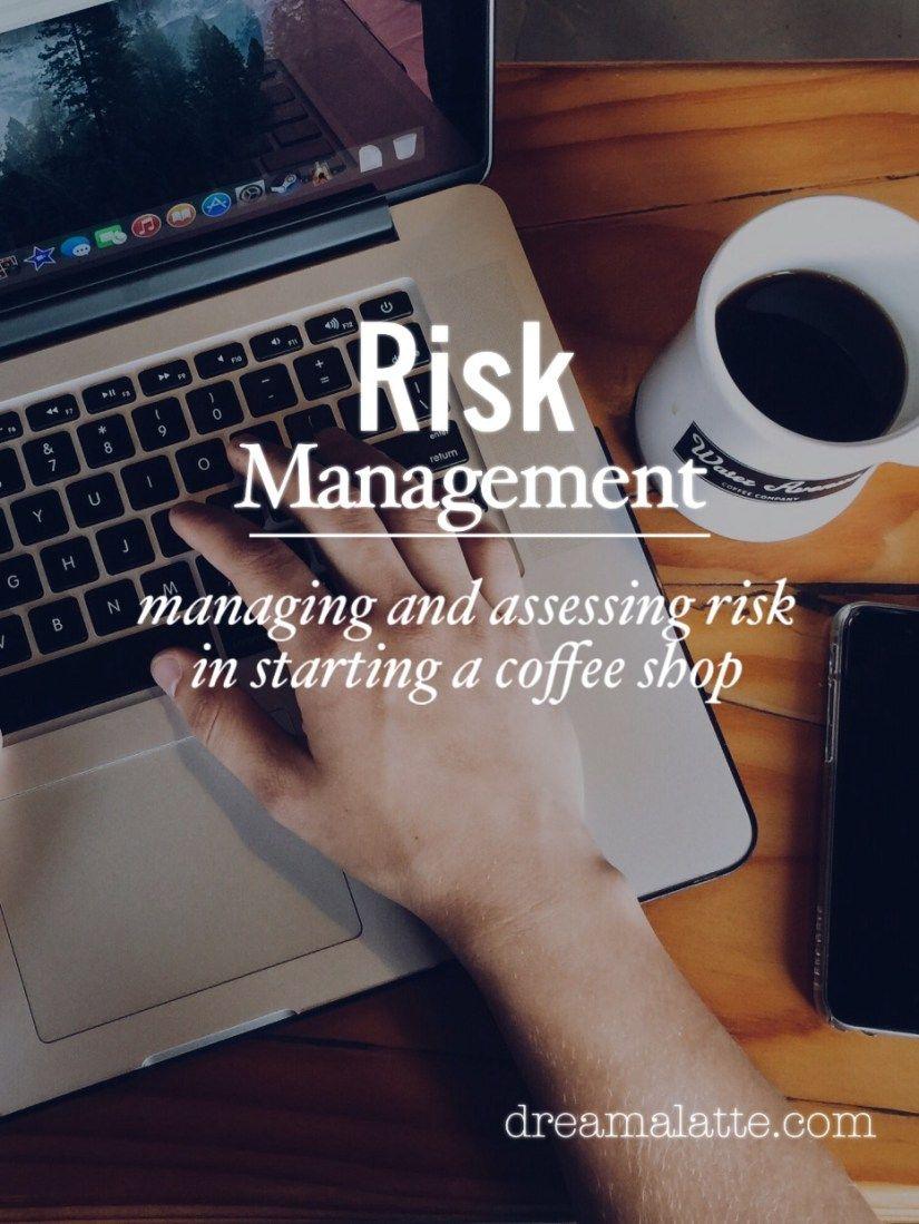 Risk Management   Coffee Lovers   Risk management, Starting