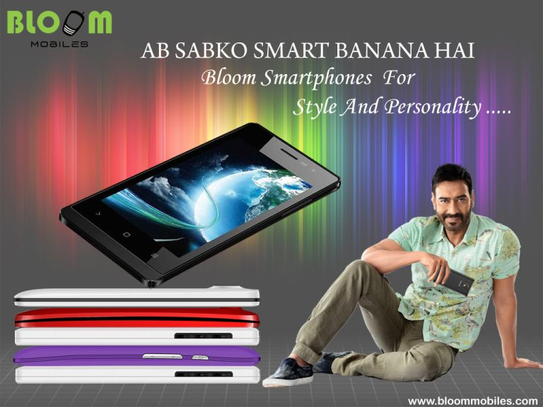 Bloom Smartphones Ab Sabko Smart Banana Hai