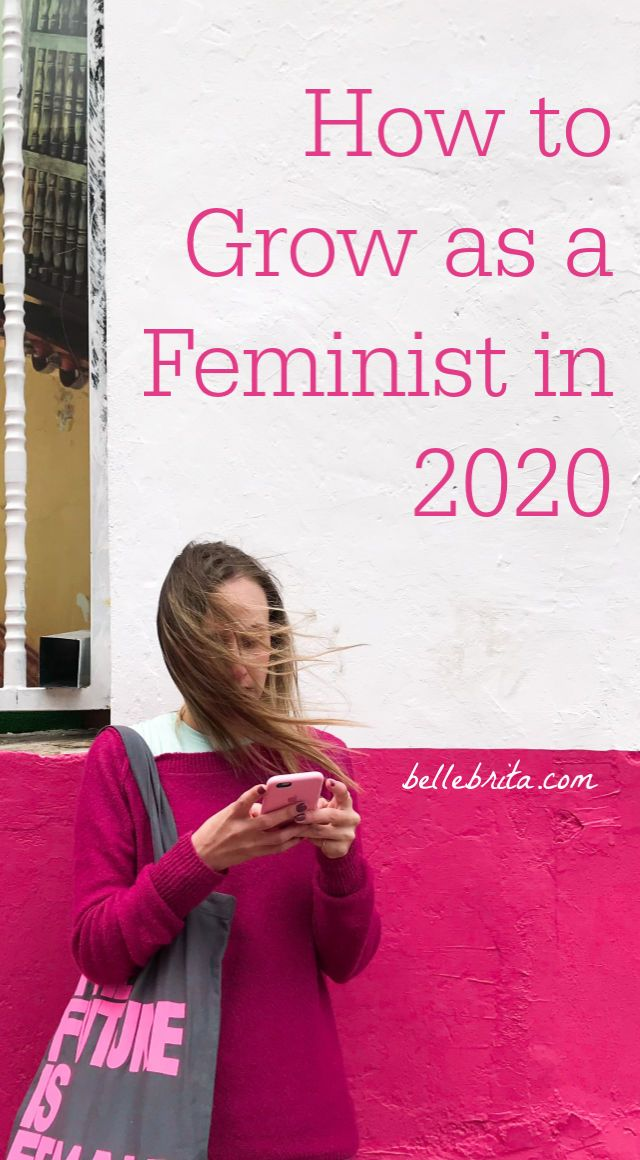 How to Grow as a Feminist in 2020   Feminist organizations ...