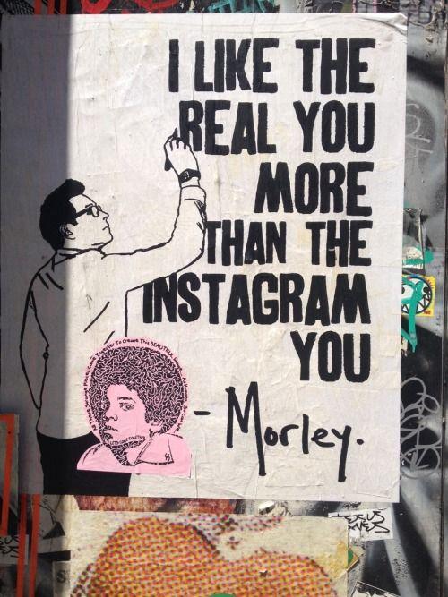 I like the real you ...