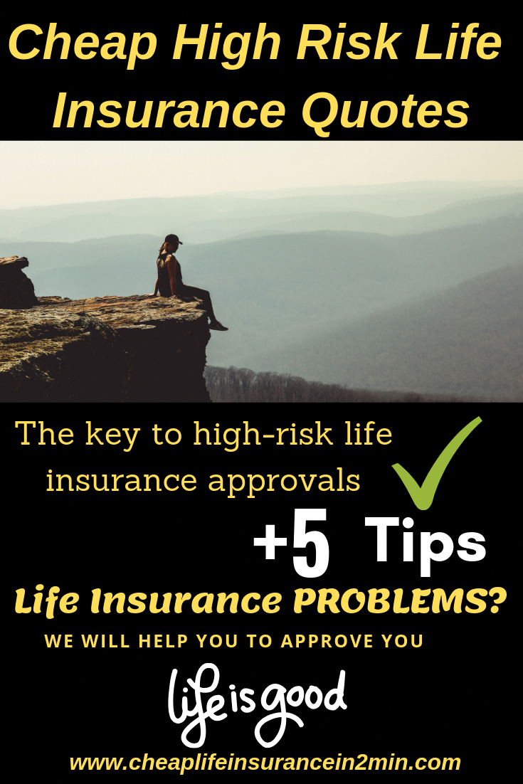 Cheap High Risk Life Insurance Quotes High Risk Life Insurance Is