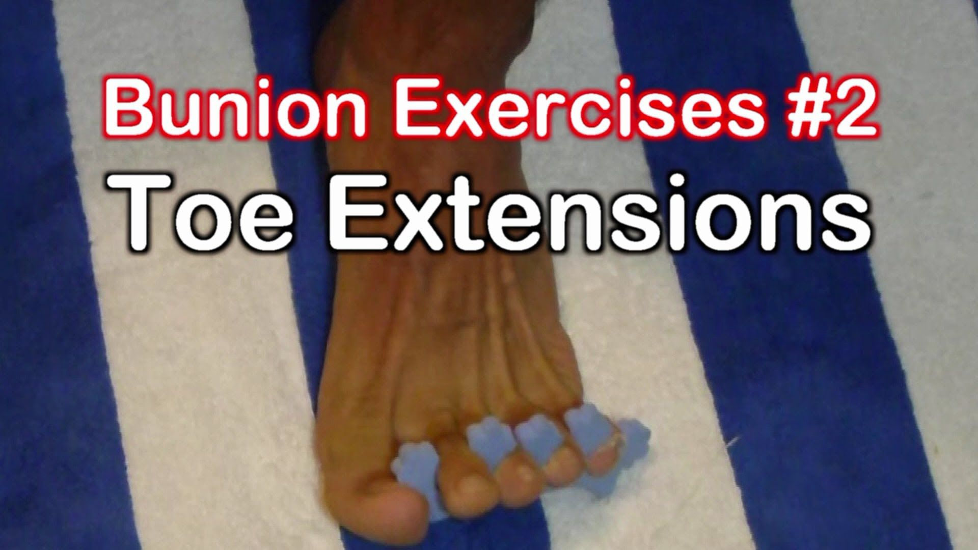 Bunion exercises 2 toe extension exercise for bunions