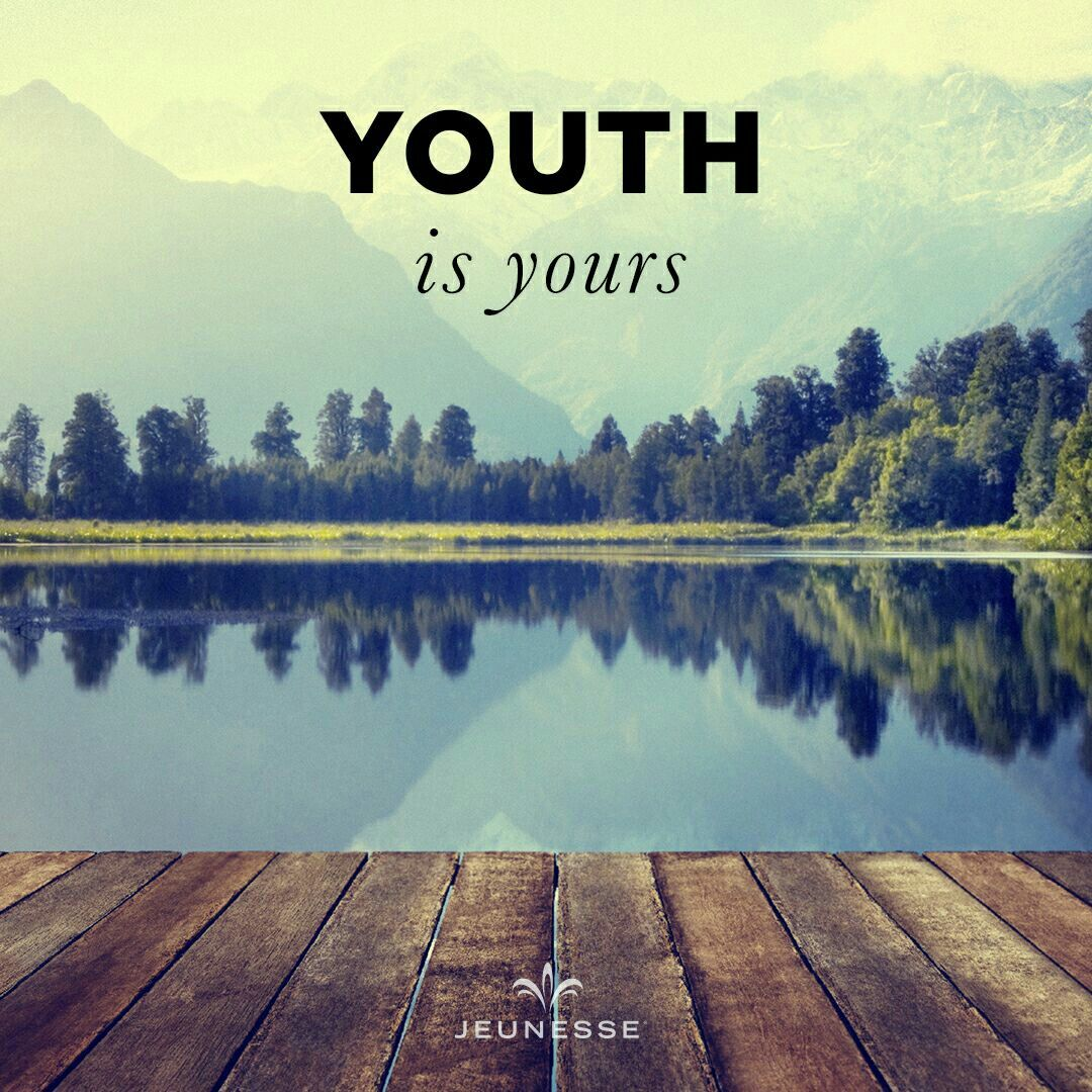 Youth is yours.