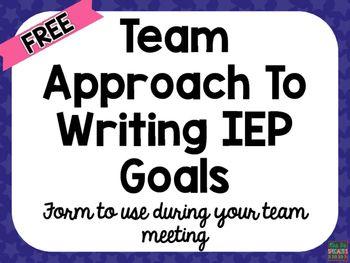 Writing IEP Goals A Team Approach Iep goals, Iep, Life