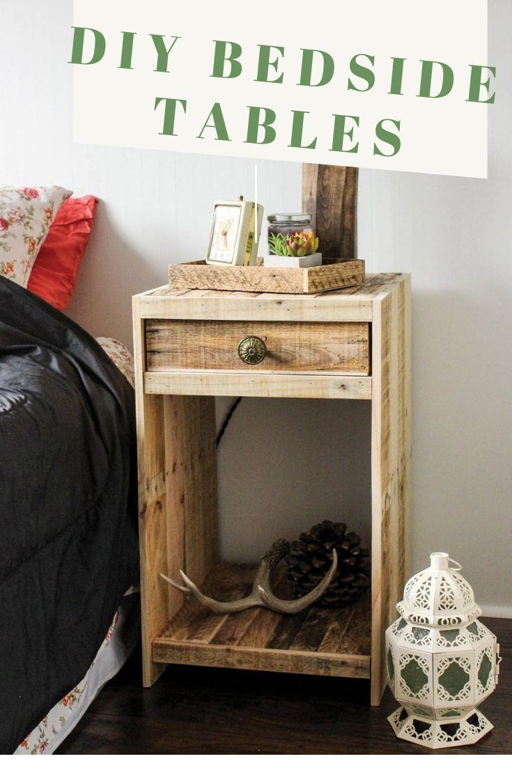 Make Your Own Bedside Table With Pallet Woods If You Can Not Find A Bedside Tabl Woodworking Projects Diy Diy Pallet Projects Diy Home Crafts