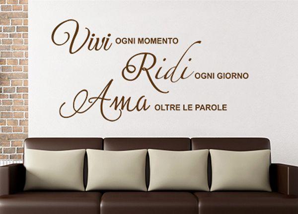 Adesivi blog arredamento part 3 frasi belle - Scritte sulle pareti di casa ...