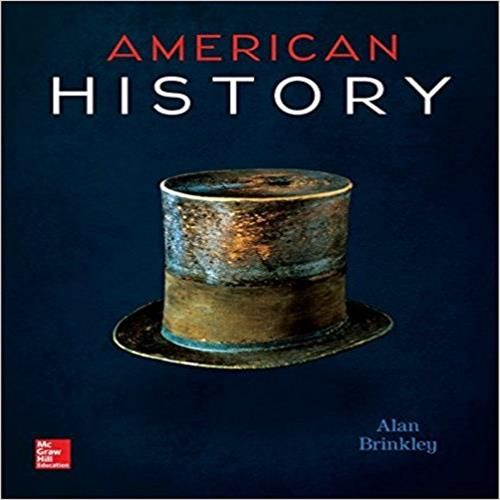 Solution manual for american history connecting with the past 15th solution manual for american history connecting with the past 15th edition by alan brinkley download pdf isbn 10 0073513296 isbn 13 97800735132 fandeluxe Gallery