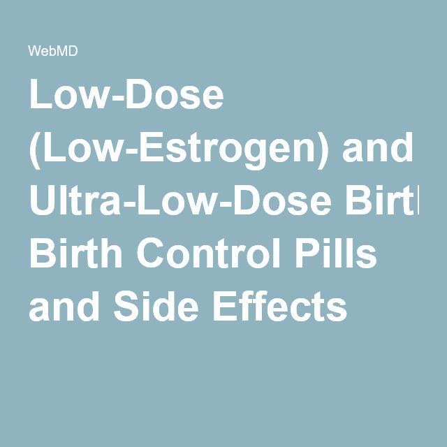 Low Dose And Ultra Low Dose Birth Control Pills Birth Control