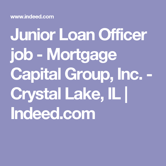 Junior Loan Officer job - Mortgage Capital Group, Inc. - Crystal ...