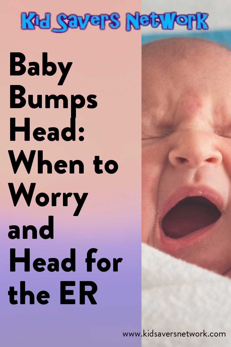 Baby Bumps Head When To Worry & Head For The ER