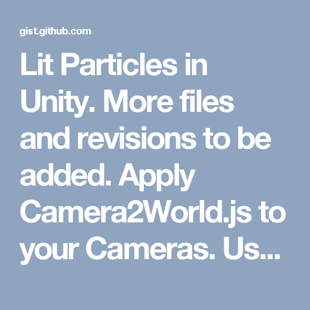 Lit Particles in Unity  More files and revisions to be added
