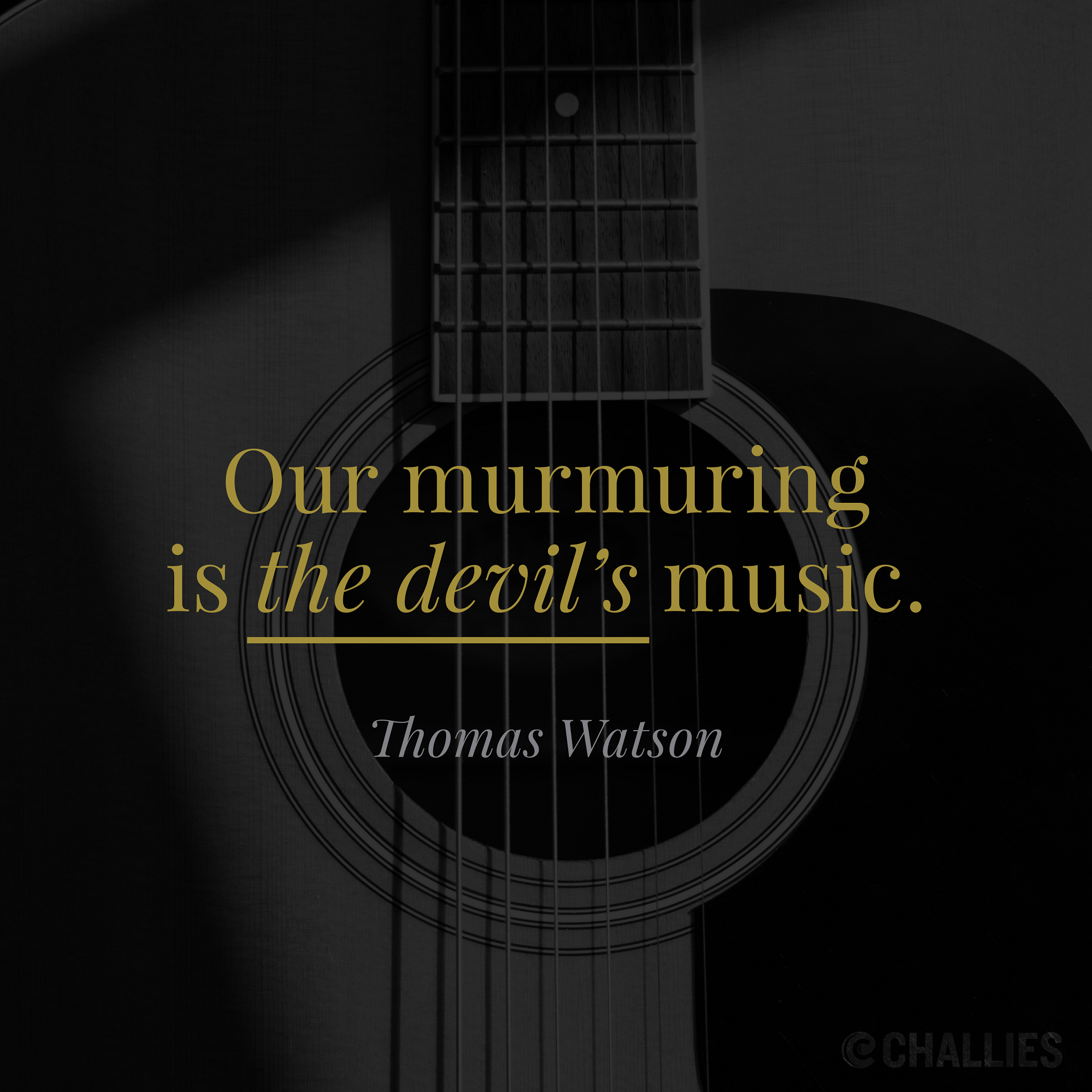 Our Murmuring Is The Devil S Music Thomas Watson Amazing