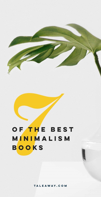 7 Books On Minimalism For Book Lovers Minimalism Pinterest