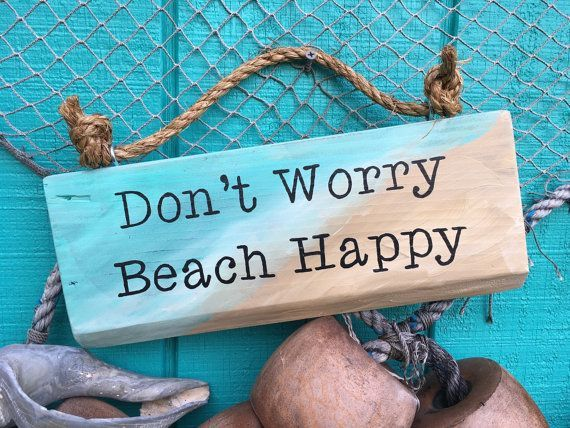 Amazing Beach Signs Beach Decor Ocean Decor Donu0027t Worry By SummerSunSign