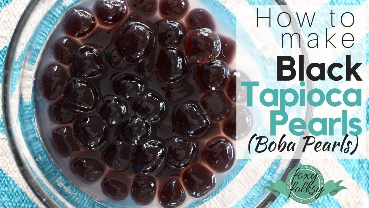 How to make Black Tapioca (Boba) Pearls YouTube (With