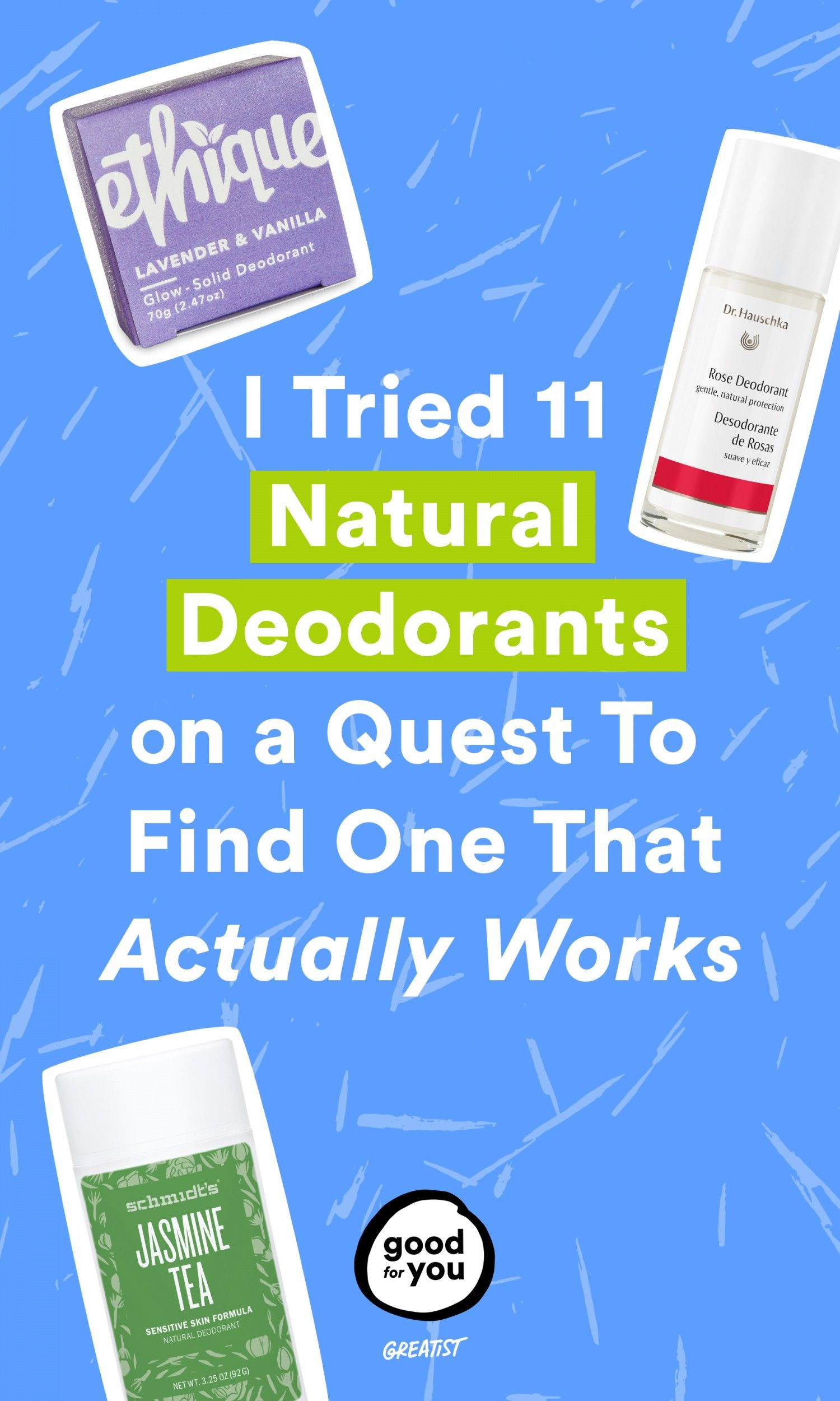 I Tried  Natural Deodorants on a Quest to Find One That Actually