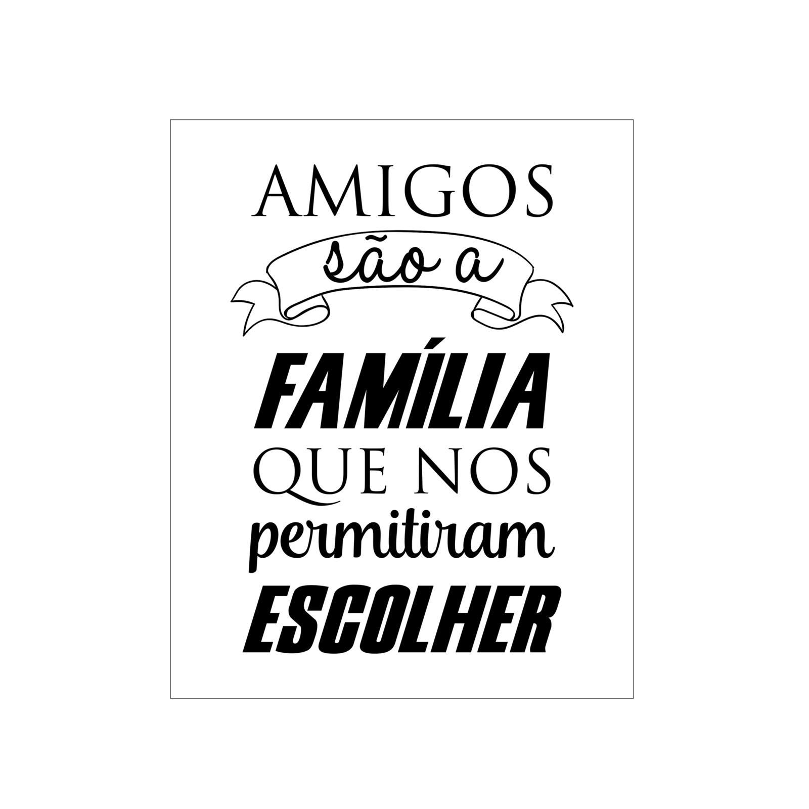 Placa Quadro Vintage Concept Amigos Sao A Familia Branco Placas