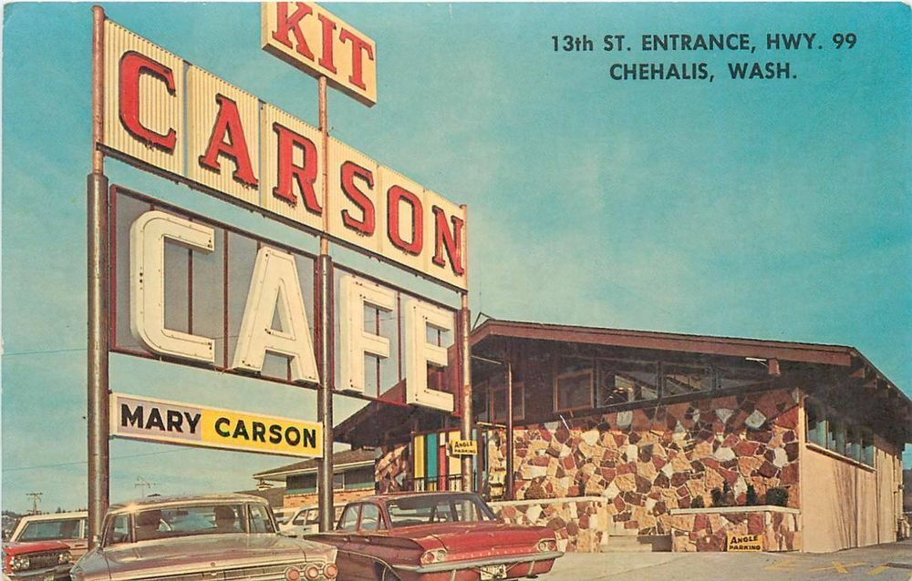 Chehalis wa kit carson cafe mary carson hwy 99 roadside