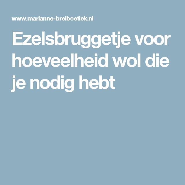 Ezelsbruggetje Voor Hoeveelheid Wol Die Je Nodig Hebt Nederlandse