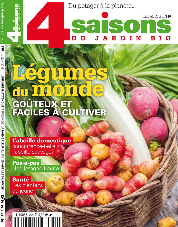 Les 4 Saisons Du Jardin Bio Mai Juin 2018 N 230 Legumes