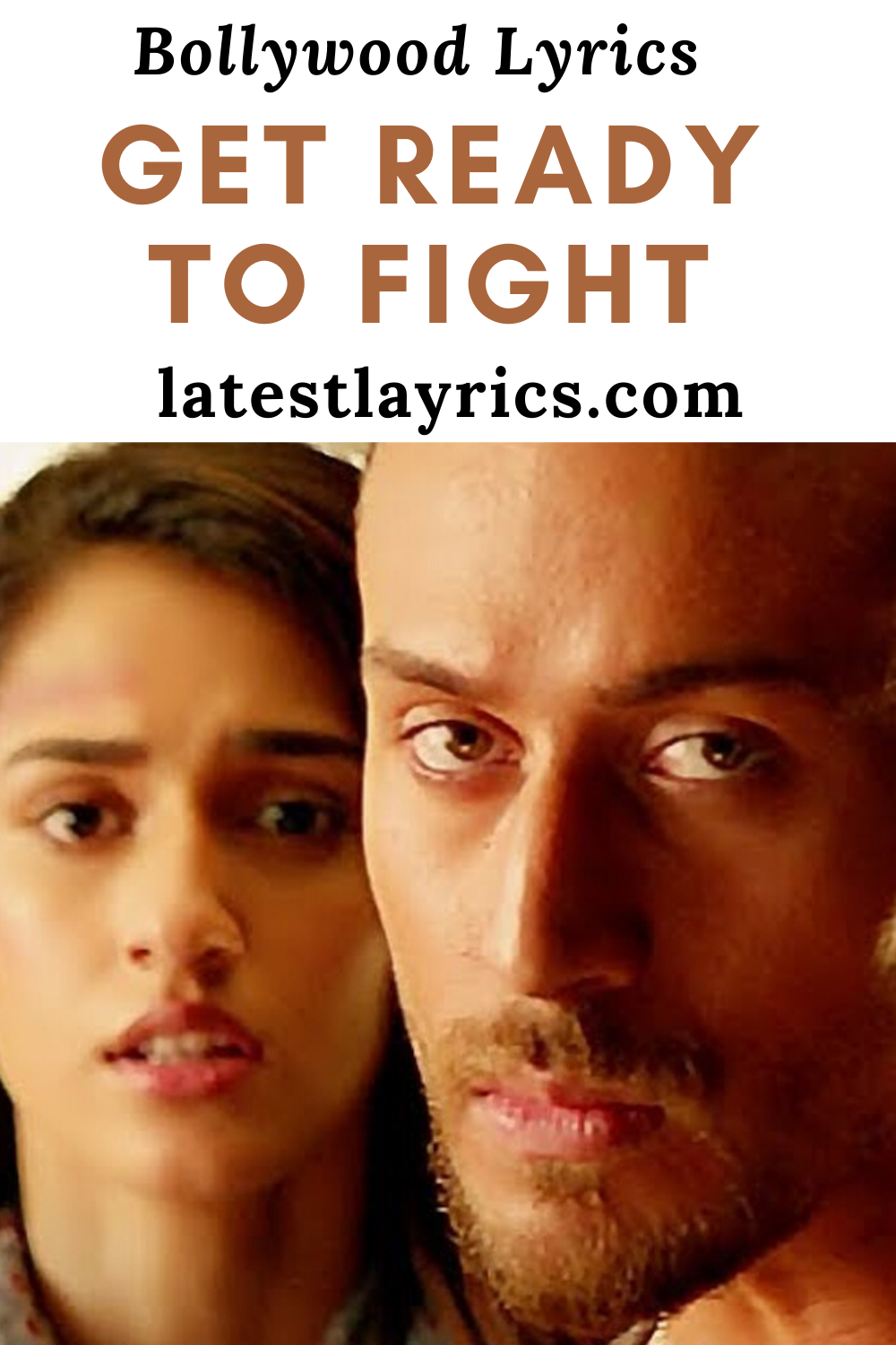 Get Ready To Fight Reloaded Song Lyrics Baaghi 3 In 2020 Song Lyrics Hindi Movie Song Lyrics