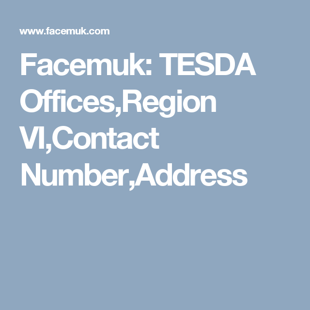 TESDA Offices,Region VI,Contact Number,Address