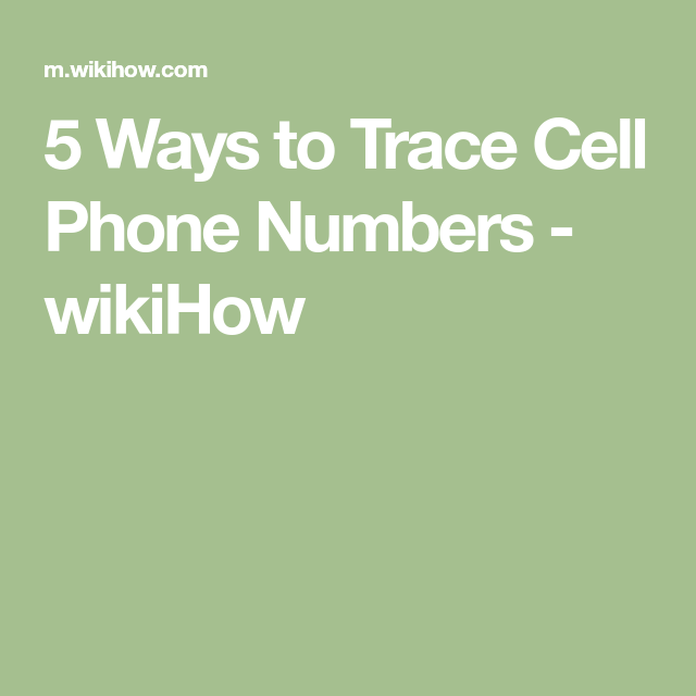 Trace Cell Phone Numbers Cell phone hacks, Old cell