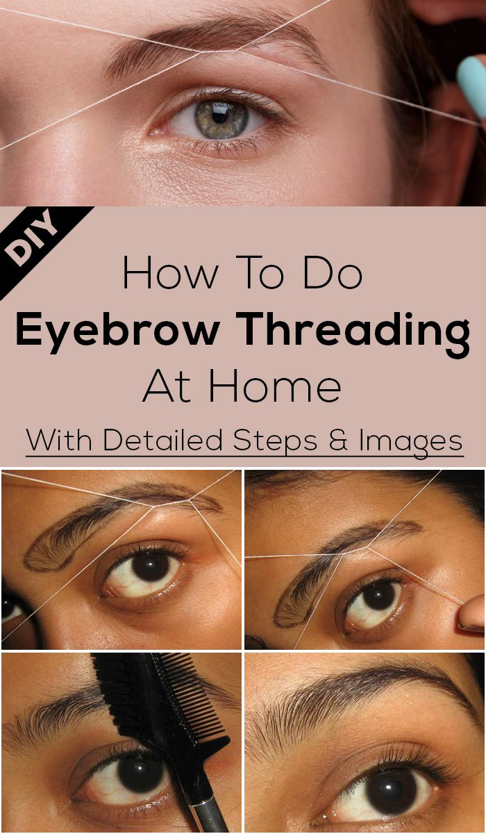 How To Thread Eyebrows A Step By Step Tutorial Beauty Tips
