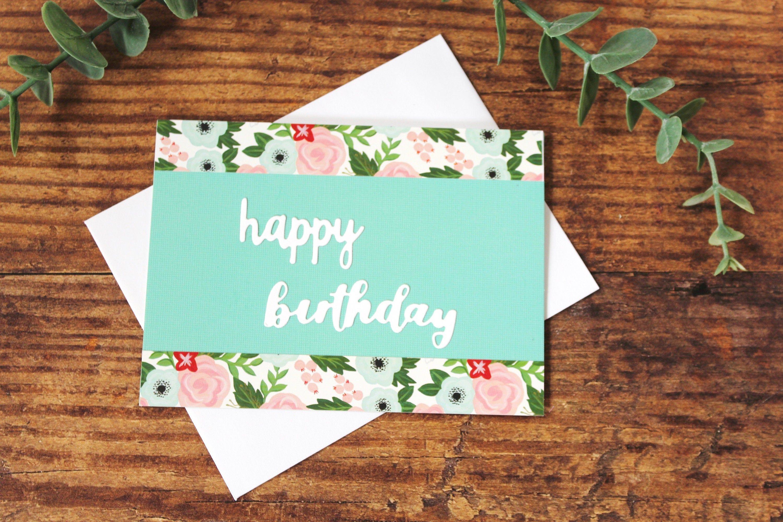 Birthday Card Happy Birthday Floral Blue Pink White Green Etsy Happy Birthday Floral Birthday Cards Greeting Cards Handmade