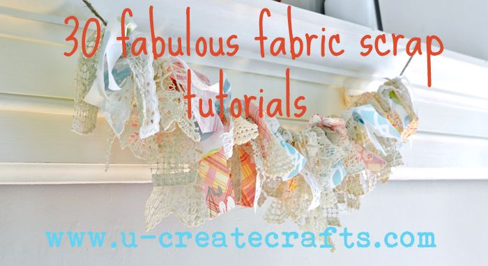 Linda's List: 30 Fabulous Fabric Scrap Tutorials
