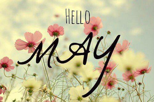 Hello May ❤✨