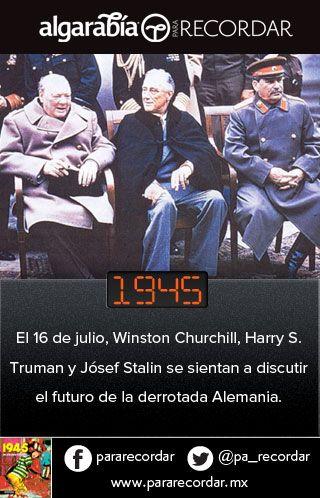 Un día como hoy, en 1945, los líderes del mundo discutieron el futuro de Alemania. (vía @pa_recordar)